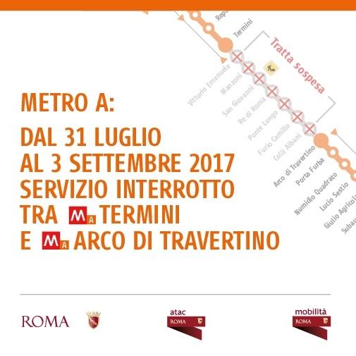 Metro A, ad agosto chiusa tra Termini e Arco di Trevertino